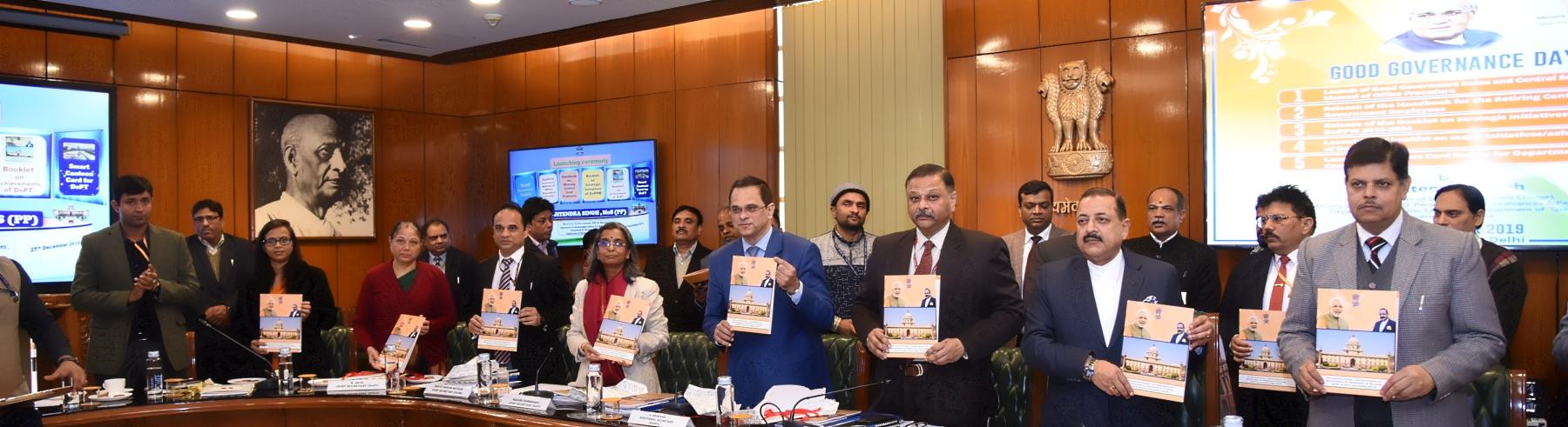 माननीय कार्मिक राज्य मंत्री, डा. जितेंद्र सिंहजी  द्वारा दिनांक 25 दिसंबर 2019 को सुशासन दिवस के अवसर पर इस विभाग की प्रमुख उपलब्धियों पर बुकलेट का विमोचन